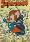 Prequel to Mighty Mouse.